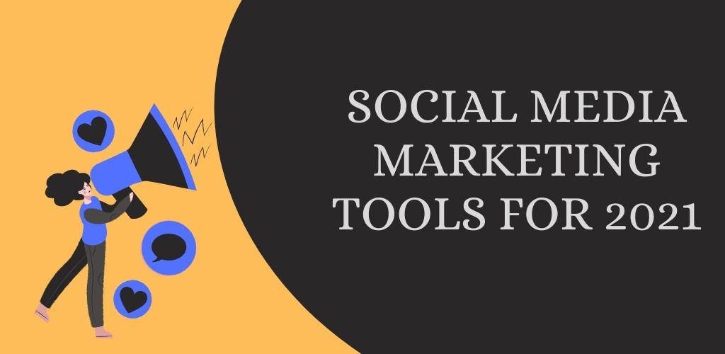 SMM tools for 2021